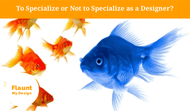 To Specialize or Not to Specialize as a Freelancer? Pros and Cons.