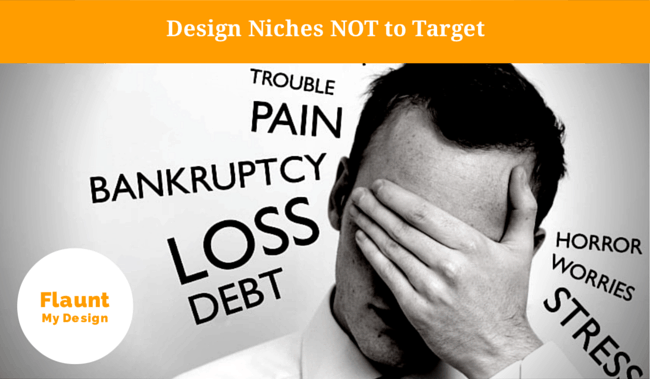 Finding Your Niche: Design Niches NOT to Target
