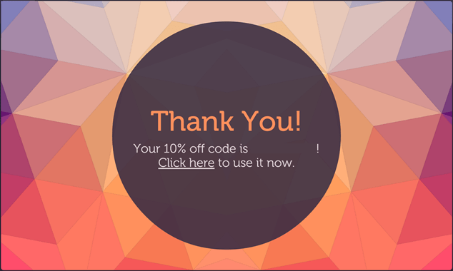 Build Your Email List With a First-Time Discount. Reliable PSD's Thank You Pop-up. Click to visit Reliable PSD!
