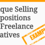 Unique Selling Proposition Examples for Freelance Creatives