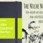 100 Niche Market Examples - The Niche Notebook.