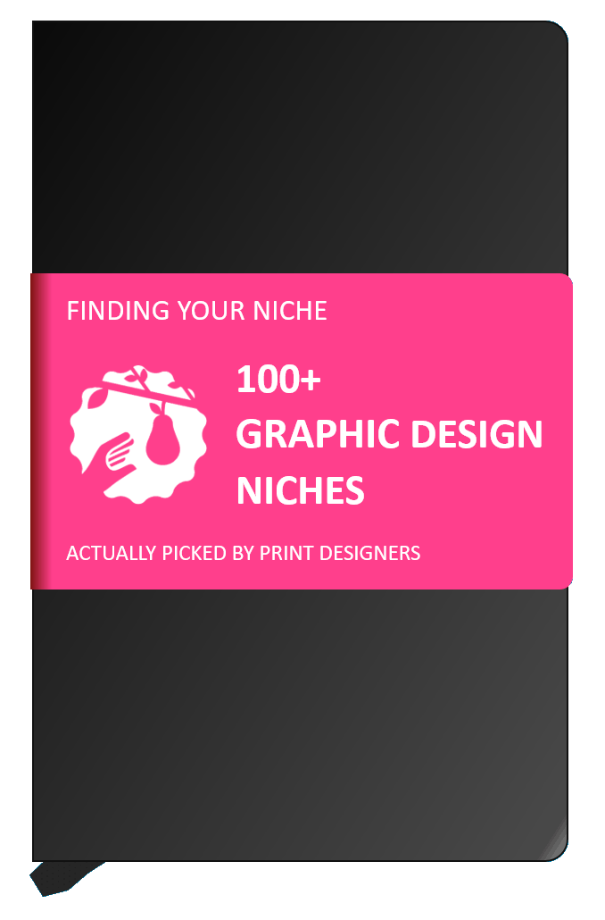 finding your graphic design niche 100 examples the niche notebook