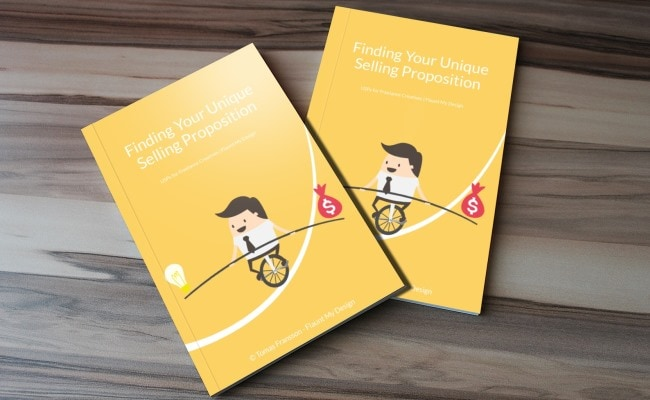 Finding Your Unique Selling Proposition. USPs for Freelance Creatives. Free eBook.